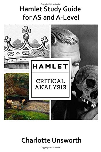 Hamlet Study Guide for AS and A-Level