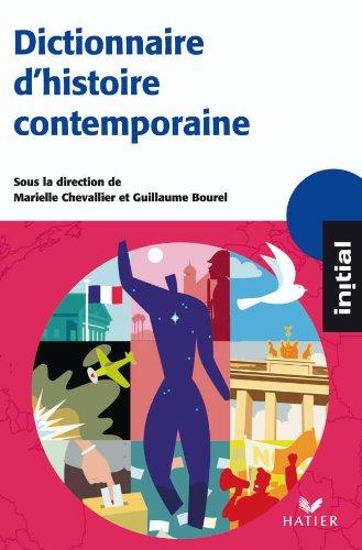 Initial - Dictionnaire d'Histoire contemporaine