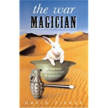 The War Magician: The True Story of Jasper Maskelyne