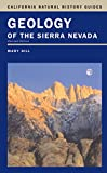 Geology of the Sierra Nevada by Mary Hill front cover
