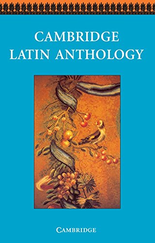 Cambridge Latin Anthology (Cambridge Latin Course)