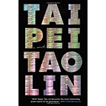 Taipei by Tao Lin (2013-07-04)