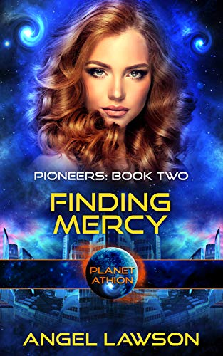 Finding Mercy: Planet Athion (Pioneers Book 2) (English Edition)