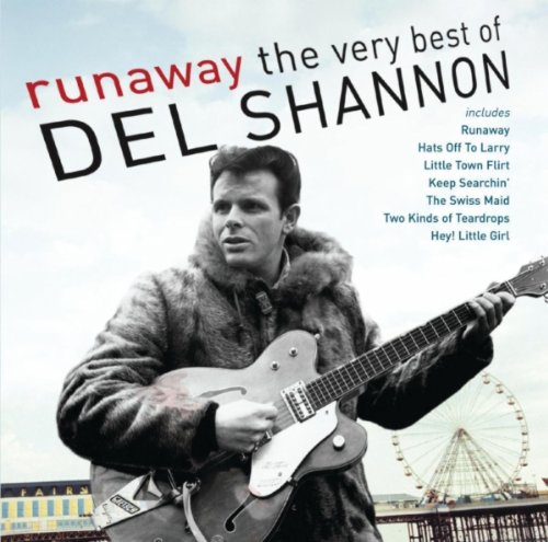 Del Shannon - Runaway