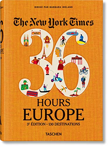 The New York Times 36 Hours : Europe par  Barbara Ireland