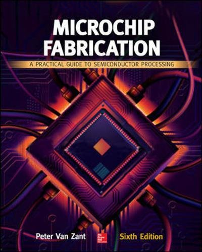 microchip-fabrication-a-practical-guide-to-semiconductor-processing-electronics