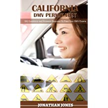 California DMV permit Test: 300 Questions and Answer To Help You Yass Your DMV Test