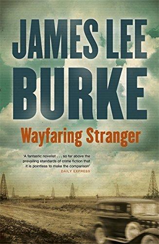 Wayfaring Stranger by James Lee Burke (2014-07-17)