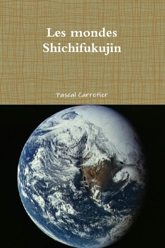 Les mondes Shichifukujin par Pascal Carretier
