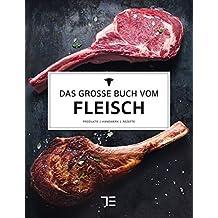 Das große Buch vom Fleisch (Teubner Edition)