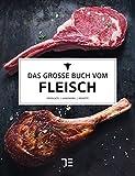 Das große Buch vom Fleisch (Teubner Edition) - Teubner