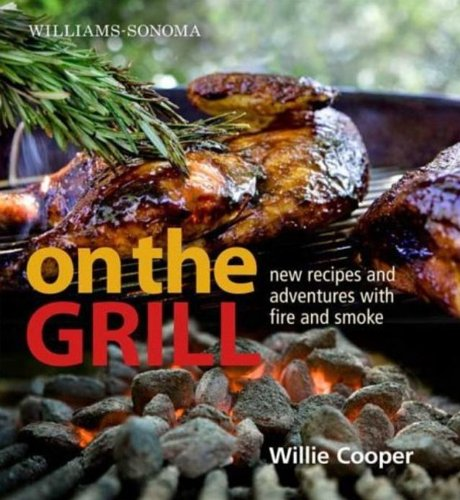 williams-sonoma-on-the-grill-adventures-in-fire-and-smoke