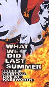 Robbie Williams - What We Did Last Summer [VHS]