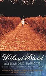 Without Blood by Alessandro Baricco (2005-03-10)
