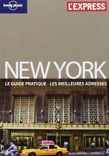 NEW YORK LE GUIDE PRATIQUE