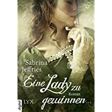 Eine Lady zu gewinnen ... (Hellions 4)