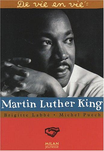 Martin Luther King par Brigitte Labbé, Michel Puech, Jean-Pierre Joblin