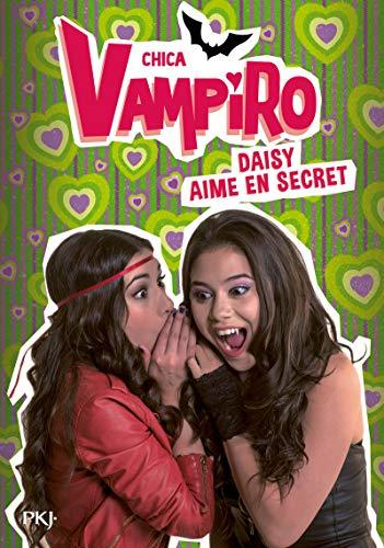 10. Chica Vampiro : Daisy aime en secret (10)