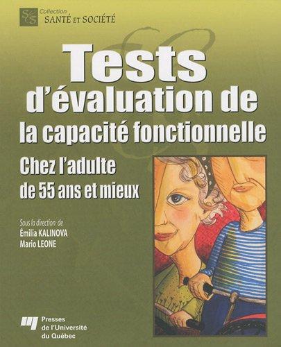 Tests d'évaluation de la capacité fonctionnelle : Chez l'adulte de 55 ans et mieux