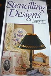 The Creative Book of Stencilling Designs (Creative book of homecrafts series)