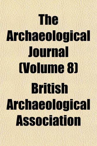 The Archaeological Journal (Volume 8)