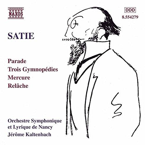 Satie: Parade, Gymnopédies, Me...