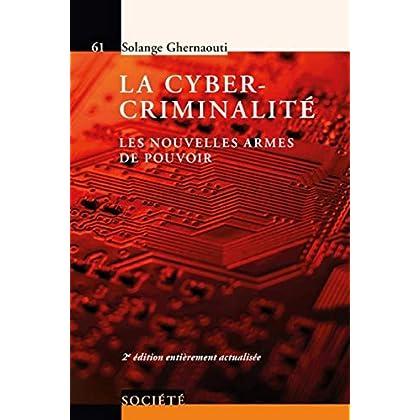 La cybercriminalité: Les nouvelles armes de pouvoir