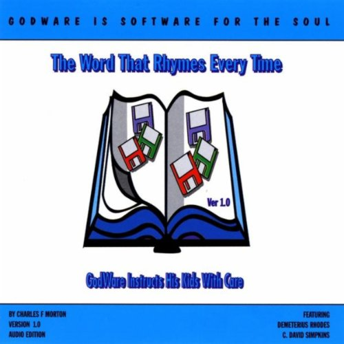 The Word That Rhymes Every Time Version 1.0 By Charles F