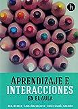 Aprendizaje e interacciones en el aula
