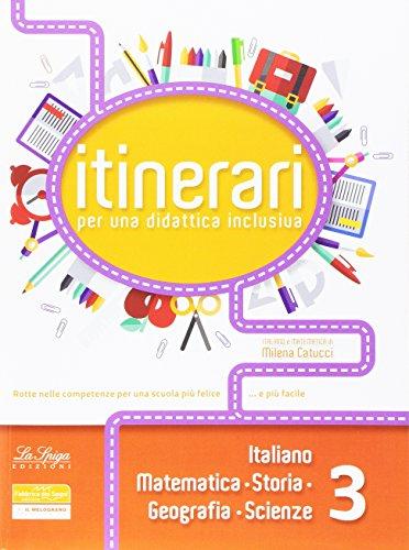 Giostra di colori. Itinerari di didattica inclusiva italiano, storia, geografia, matematica, scienze