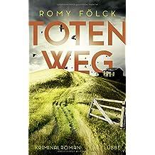 Totenweg: Kriminalroman (Elbmarsch-Krimi, Band 1)