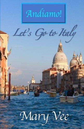 andiamo-lets-go-to-italy