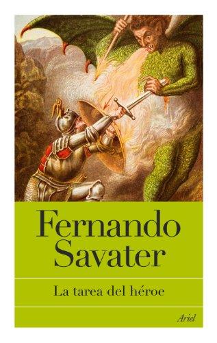 La tarea del héroe por Fernando Savater