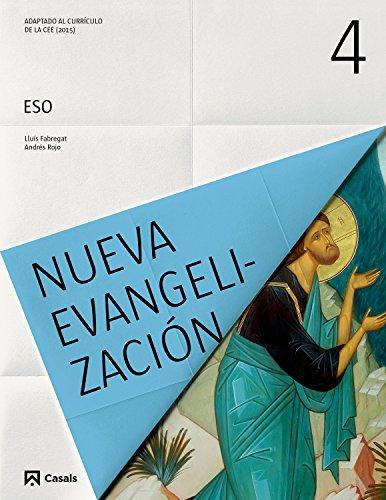 Nueva Evangelización, 4 ESO por Varios autores
