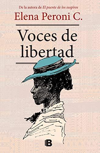 Voces de libertad (Spanish Edition)