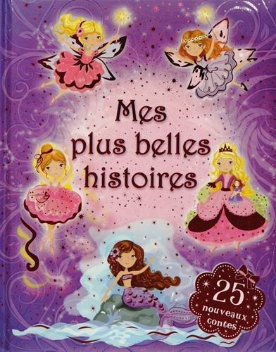 MES PLUS BELLES HISTOIRES