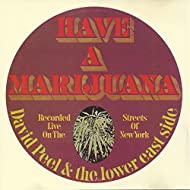 Have a Marijuana [Explicit]
