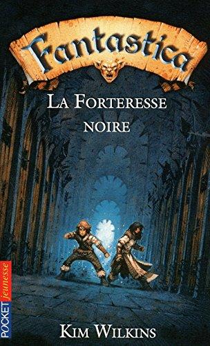 FANTASTICA T04 FORTERESSE NOIR