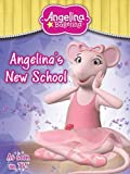 Angelina Ballerina Angelinas New School