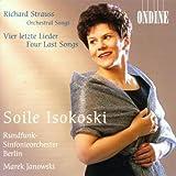 R. Strauss : Lieder avec orchestre - Quatre derniers Lieder
