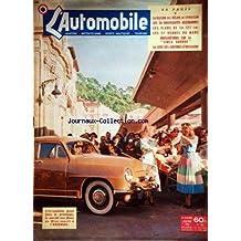 AUTOMOBILE (L') [No 62] du 01/06/1951 - LA RAISON DES DELAIS DE LIVRAISON -LES 30 NOUVEAUTES ALLEMANDES -LES PLANS DE LA 125 CMC -LES 24 HEURES DU MANS -LA SIMCA ARONDE -LA COTE DES VOITURES D'OCCASION -LE MARCHE AUX FLEURS DE NICE ET L'ARONDE
