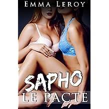 SAPHO: Le Pacte: (Roman Érotique, Lesbiennes, Amour à Plusieurs, LGBT,  Entre Femmes)