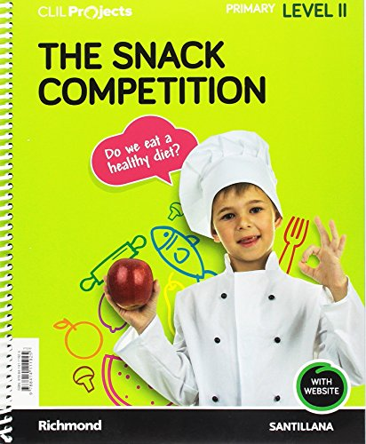 CLIL PROJECTS LEVEL II THE SNACK COMPETITION