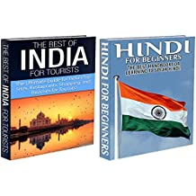 Travel Guide Box Set #11: The Best of India for Tourists & Hindi for Beginners (Hindi, India, Hindi Language, Learn Hindi, India Travel, India Toursim, ... Hindi Study Guide) (English Edition)