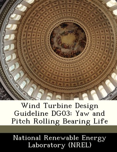 Wind Turbine Design Guideline DG03: Yaw and Pitch Rolling Bearing Life