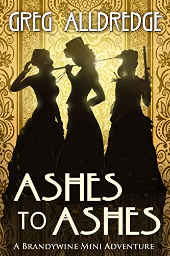 Ashes to Ashes: The Slaughter Sisters (A Brandywine Mini Adventure Book 3) (English Edition)