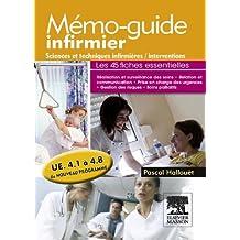 Mémo-guide infirmier - UE 4.1 à 4.8: Sciences et techniques infirmières, interventions