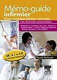 Mémo-guide infirmier - UE 4.1 à 4.8: Sciences et techniques infirmières, interventions (French Edition)