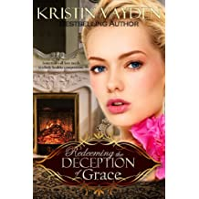Redeeming the Deception of Grace (English Edition)