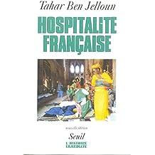 Hospitalite Francais (L'histoire immédiate)